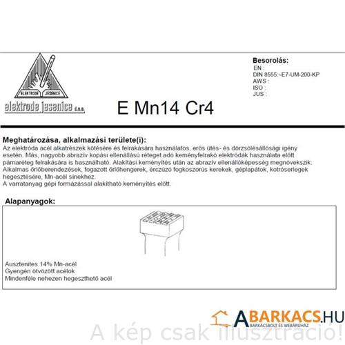 Felrakó JESENICE E Mn14 Cr4 3,25mm 5kg/cs Acél alkatrészek kötésére és felrakására,erős ütés és dörzsölésállóság(mnc325)